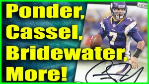 Christian Ponder, Teddy Bridgewater and More