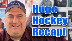 Hockey Autograph Collection Update – TTMs Galore!