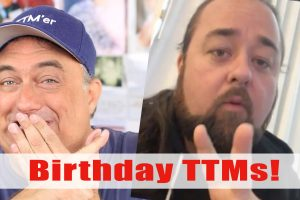Birthday TTMs and Chumlee Special!