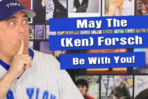 May the Ken Forsch (TTM Autograph) Be With You!